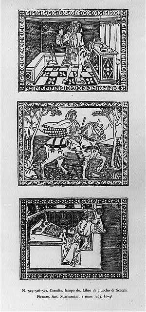 Cessolis. Libro de giuocho di Scacchi. Firenze...1493