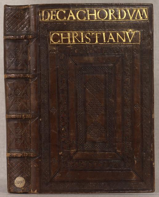 Decachordvm Christianvm.[Hagenau, In ædibus T. Anshelmi ac I. Alberti, expensis I. Koberger Nurenberge¯n. incolæ, 1517]