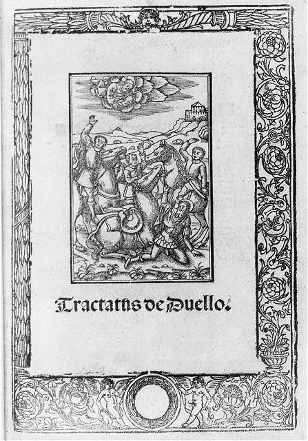 [Title page with woodcut, showing 4 horsemen in Diego del Casstillo, Tractatus de duello. Turin, A. Ranotum, 1525 (Law)]