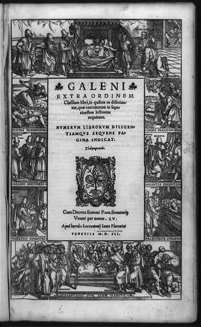 [Title page of Extra ordinem classium libri, with border illustrations showing medical scenes from life of Galen, physician to Marcus Aurelius]