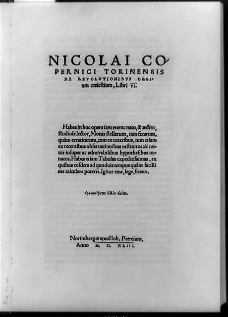 [Title page of De revolutionibus orbium coelstium, with statement that the sun, and not the earth, is the center of our universe]