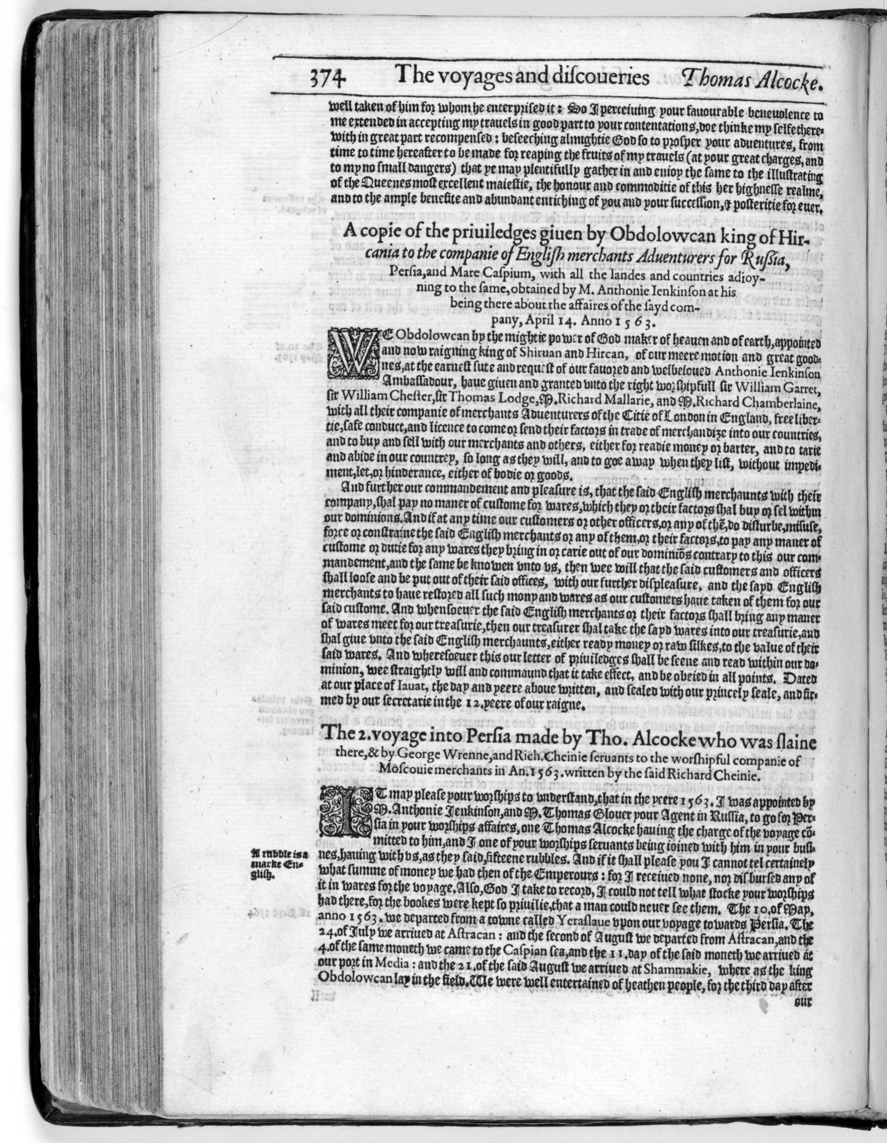 The principall nauigations, voiages, and discoueries of the English nation : made by sea or ouer land to the most remote and farthest distant quarters of the earth at any time within the compasse of these 1500 yeeres : deuided into three seuerall parts ... the first conteining the personall trauels of the English vnto Iudea, Syria, Arabia ... the second comprehending the worthy discoueries of the English towards the north and northeast by sea as of Lapland ... the third and last including the English valiant attempts in searching almost all the corners of the vaste and new world of America ... : whereunto is added the last most renowmed English nauigation, round about the whole globe of the Earth /