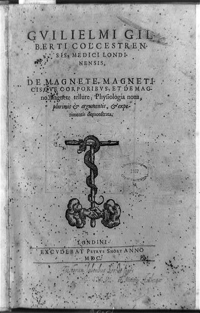 [Title page of De magnete, with serpent wound about wooden T staff clasped by two hands]