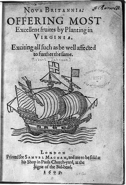 [Title page of Nova Brittania: offering most excellent fruits by planting in Virginia, illustrated with sailing ship]