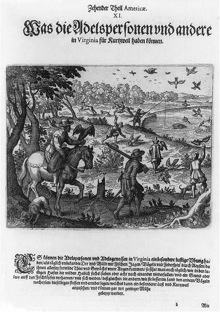[The great abundance of fish and game in Virginia; man hunting with muskets and falcons, and fishing]