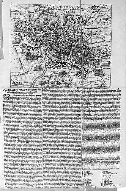 Eigentlicher Abriss auch Waarhafftiger Bericht wie es mit Eroberung der uhralten Weltberühmten Stadt Magdeburg hergangen