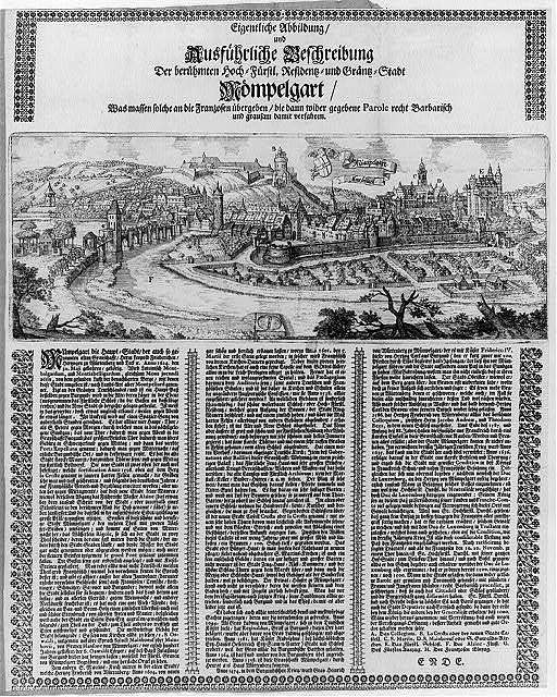 Eigentliche Abbildung und Ausführliche Beschreibung der berühmten Hoch-Fürstl. Residentz-und Gräntz-Stadt Mömpelgart ..