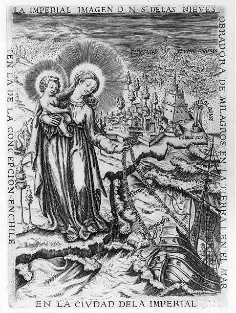 [Allegorical scene of Madonna holding Jesus in one arm and holding anchor chain of Spanish galleon in other hand; Chilean city in background]