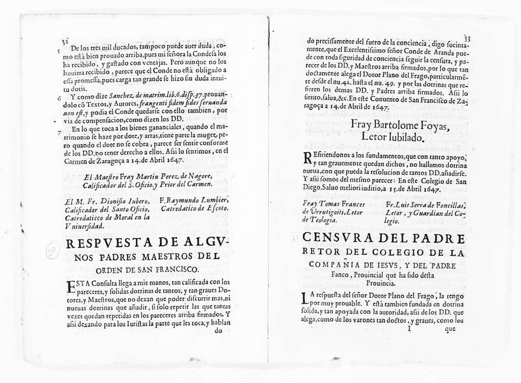 Legal opinion by the Fathers of the religious order of San Francisco, concerning dowry clause executed in the articles of marriage between the Count of Aranda and his deceased wife, the Countess Luisa Manrique y Padilla. April 14, 1647