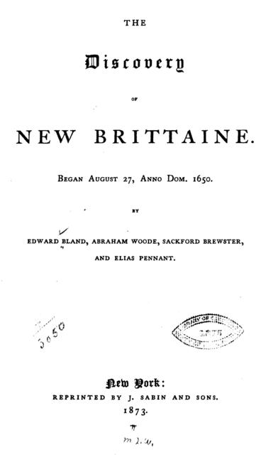 The discovery of New Brittaine. Began August 27. anno Dom. 1650.