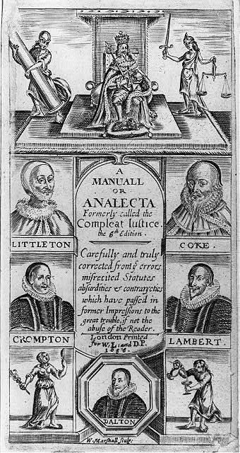 [Illus. from book concerning Justices of the Peace: t.p. of 1656 ed. of A Manuall...Compleat Justice; illus. of king on throne beside blind justice; portr. of Dalton, Littleton, Coke, Crompton, & Lambert]