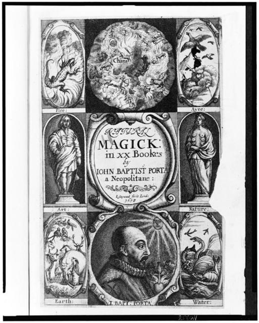 """[Title page and frontispiece to """"Natural magick ... wherein are set forth all the riches and delights of the natural sciences"""" with portrait of the author and other scenes]"""