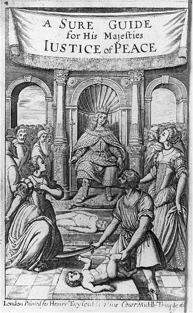 [Illus. from book concerning Justices of the Peace: frontis, of 1669 ed. of A Sure Guide for...Justice of Peace, showing man holding sword over child before king on throne]