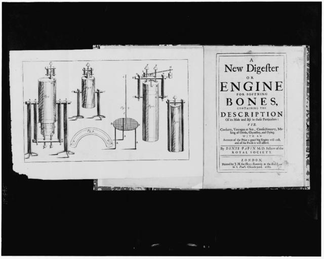 [Engraved frontispiece showing pressure cookers opposite the title page to a book suggesting the use of steam as a force to drive an engine]