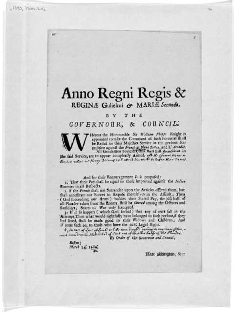 Anno Regni regis & reginae Gulielmi& Mariae secundo. By the Governour, & council [An order for enlisting men in the expedition against Canada] Boston March 24 1689. [Cambridge: Printed by Samuel Green 1690].