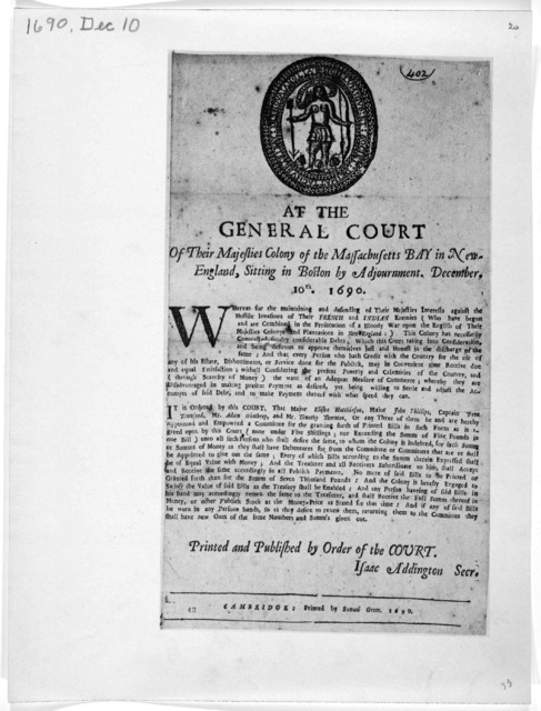 At the General Court of their Majesties Colony of the Massachusetts Bay in New-England, sitting in Boston by adjournment, December 10th, 1690 [An order for the granting forth of printed bills for seven thousand pounds] Cambridge: Printed by Samu