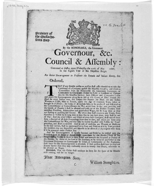 Province of the Massachusetts-Bay. By the honorable, the Lieutenant council & assembly: convened at Boston, upon Wednesday the 27th of May 1696, in the eighth year of His Majesties reign. for better encouragement to prosecute the French and Indi