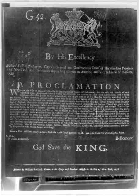 By His Excellency Richard Earl of Bellomont Captain General and Governour in Chief of His Majesties Province of New York ... A proclamation Whereas the acts of General Assembly for the establishing courts of judicature, for the ease and benefit
