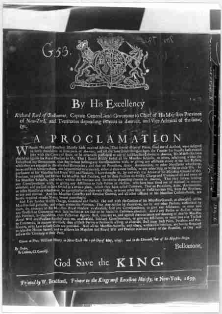 By His Excellency Richard Earl of Bellomont Captain General and Governour in Chief of His Majesties Province of New York ... A proclamation [Forbidding correspondence with the expedition from Scotland to Callidonia in America (Darien settlement)