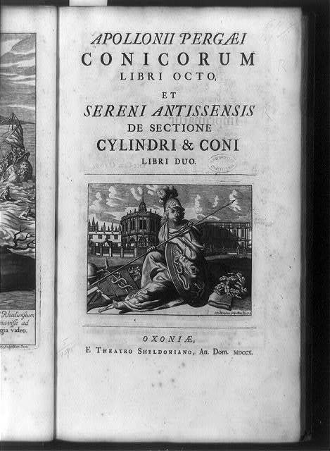 [Title page of Conicorum, with seated helmeted figure holding lance and shield in front of sheldonian Theater, Oxford, England] / delin. M. Burghers ; scult. Univ. Ox. 1704.