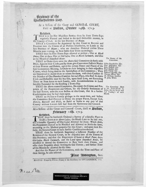 Province of the Massachusetts-Bay. At a session of the great and general Court, held at Boston, October 14, 1713. Resolved that it is for Her Majesties service there be some townships regularly planted and setled in the most defensive manner, in