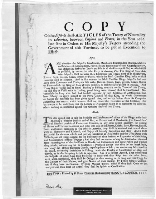 Copy of the fifth & sixth articles of the Treaty of neutrality in America, between England and France, in the year 1686. Late sent in orders to His Majesty's frigots attending the government of this Province, to be put in Execution to effect. [b