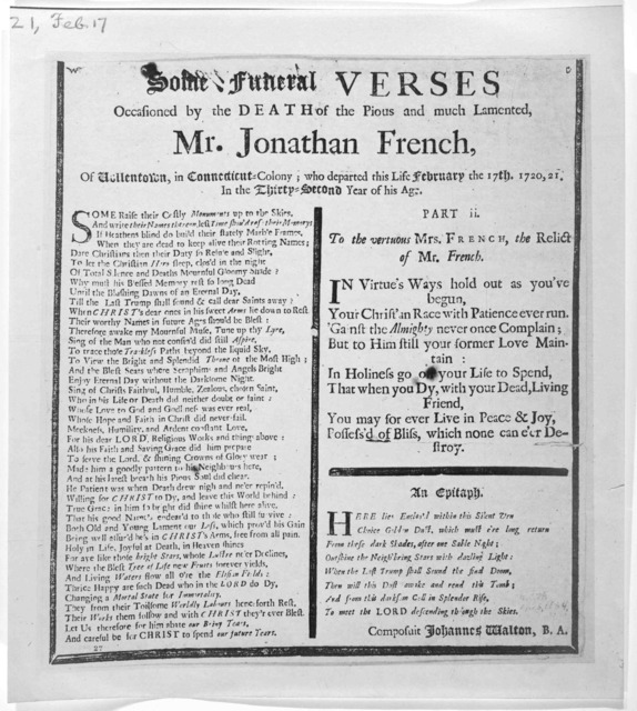 Some funeral verses occasioned by the death of the pious and much lamented Mr. Jonathan French of  Wollentown, in Connecticut-Colony; who departed this life February the 17th, 1720, 21 in the thirty-second year of his age. [s. l.]