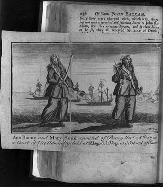 Ann Bonney and Mary Read convicted of piracy...