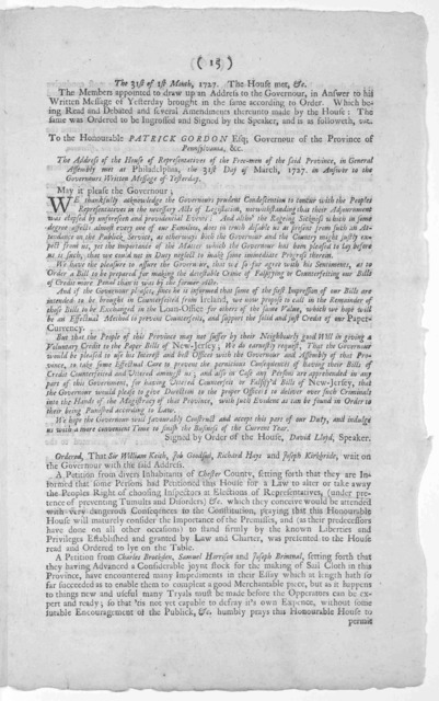 The votes and proceedings of the House of representatives the 27th of the first month March 1727. Philadelphia: Printed and sold by Andrew Bradford, Printer to the Province [1727].