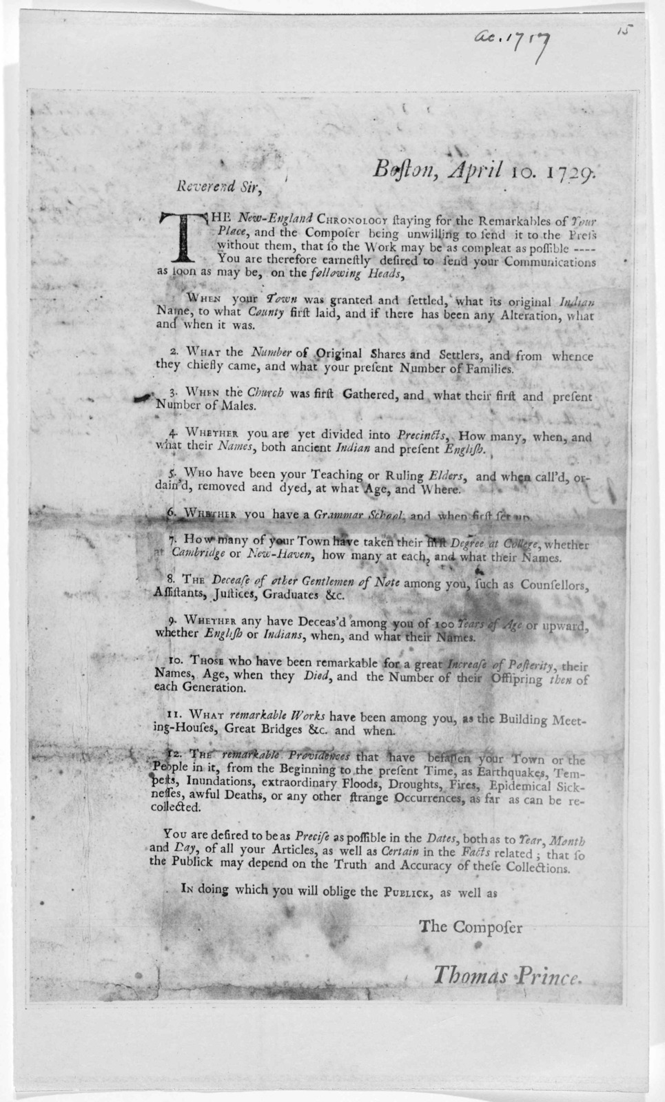 Boston, April 10, 1729. Reverend Sir, The New-England chronology staying for the remarkables of your place, and the composer being unwilling to send it to the press without them, that so the work may be as compleat as possible --- You are theref