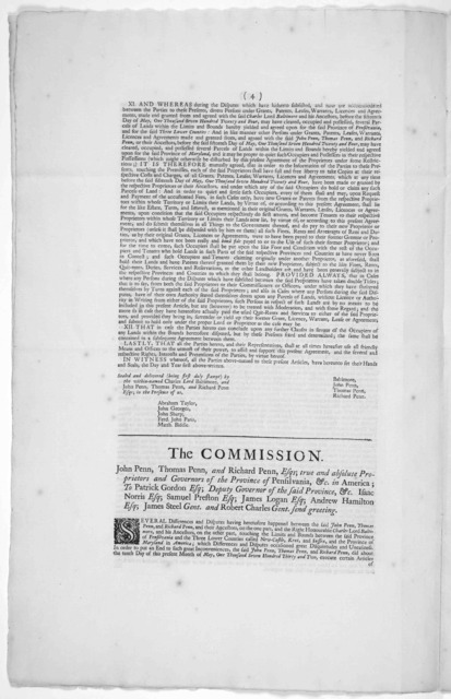 True copies of I. The agreement between Lord Baltimore and Messieurs Penn, dated 10 May 1732. II. The Commissions given to the commissioners to mark out the lines between Maryland, and Pensilvania, and the three lower counties on Delaware. III.