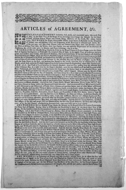 True copies of I. The agreement between Lord Baltimore and Messieurs Penn, dated 10 May, 1732. II. The commissions given to the commissioners to mark out the line between Maryland, and Pensilvania and the Three lower Counties on Delaware. III. T