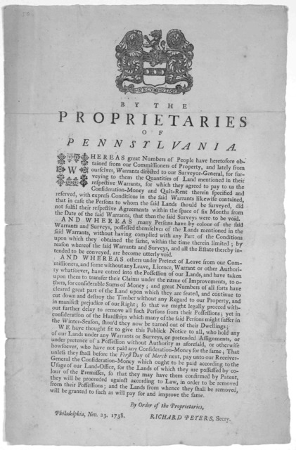 [Arms] By the Proprietaries of Pennsylvania [Notice of quit rents] By order of the Proprietaries, Richard Peters, Secry. Philadelphia, Nov. 23, 1738. [Philadelphia: Printed by B. Franklin, 1738].