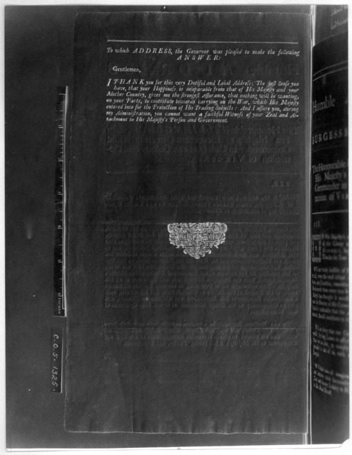 The humble address of the Council, in Assembly, to the Honourable William Gooch, Esq; His Majesty's Lieutenant-Governor, and Commander in chief, of the Colony and Dominion of Virginia. [Williamsburg, Va. 1740] [Negative Photostat.].