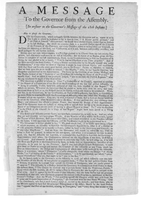 A message to the Governor from the Assembly In answer to the Governor's message of the 18th instant. [About the power to appoint a doctor to visit unhealthy vessels] [Philadelphia: Printed by Benjamin Franklin 1742].