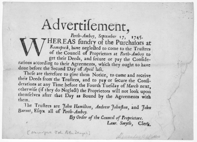 Advertisement, Perth-Amboy, September 17, 1745, Whereas sundry of the purchasors at Romopock, have neglected to come to the Trustees of the Council of Proprietors at Perth Amboy to get their deed ... By order of the Council of Proprietors. Laur.