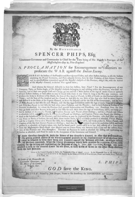 By the Honourable Spencer Phips, Esq; Lieutenant-Governour and commander in chief for the time being of His Majesty's Province of the Massachusetts-Bay in New-England. A proclamation for encouragement to voluntiers to prosecute the war against t