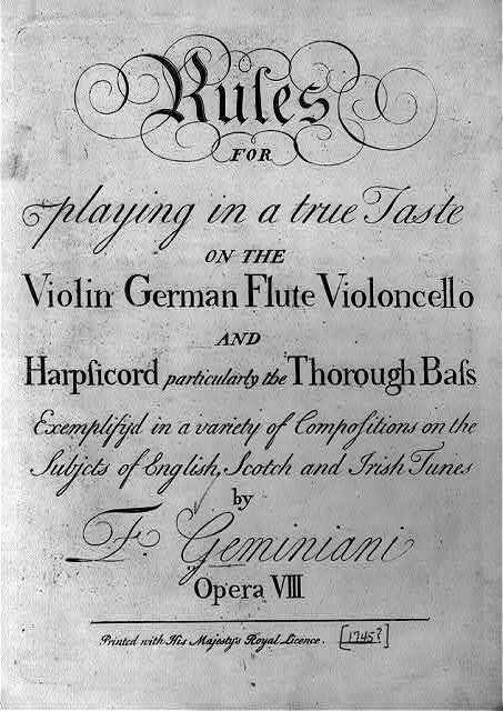 [Title page - no illus. - of Rules for playing in a true taste on the Violin, German Flute Violoncello and Harpsicord, particularly the Thorough Bass, exemplified in a variety of compositions on the subjects of English, Scotch and Irish tunes by F. Geminiani]
