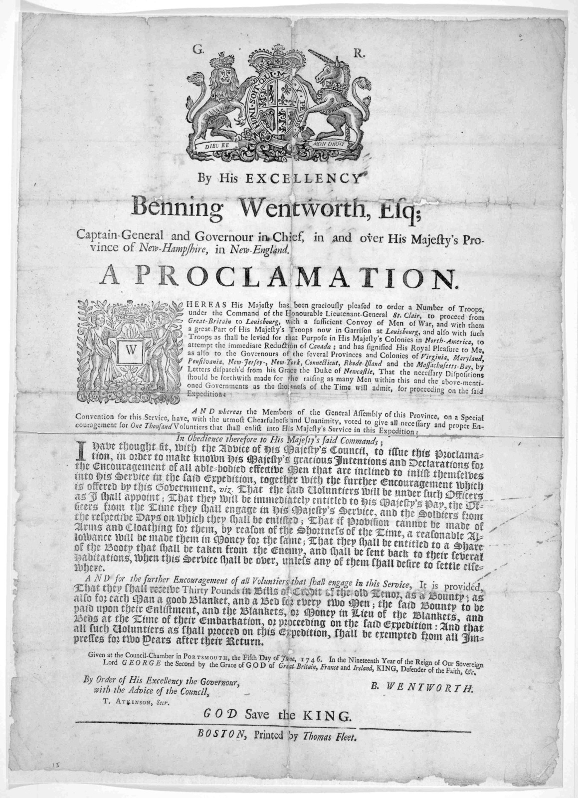[Arms] By His Excellency Benning Wentworth Esq; Captain General and Governor in Chief, in and over His Majesty's Province of New-Hampshire in New-England. A proclamation. Whereas His Majesty has been graciously pleased to order a number of troop