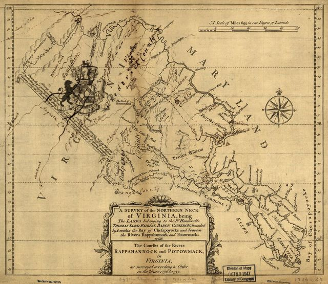 A survey of the northern neck of Virginia, being the lands belonging to the Rt. Honourable Thomas Lord Fairfax Baron Cameron, bounded by & within the Bay of Chesapoyocke and between the rivers Rappahannock and Potowmack: With the courses of the rivers Rappahannock and Potowmack, in Virginia, as surveyed according to order in the years 1736 & 1737.