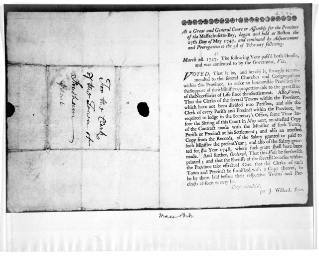 At a great and General court of Assembly for the Province of the Massachusetts-Bay, begun and held at Boston the 27th day of May 1747, and continued by adjournment and prorogation to the 3d of February following. March 2d 1747 [-48] The followin