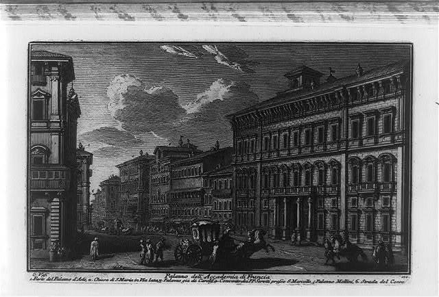 Palazzo dell' Accademia di Francia / G. Vasi.