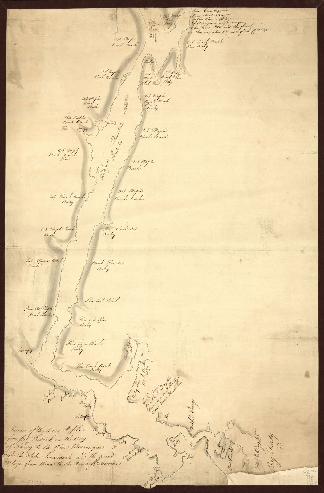 Survey of the River St. Johns from Fort Frederick in the Bay of Fundy to the River Medauesqua with the Lake Temesecuala and the Grand Portage from thence to the River St. Lawrence.