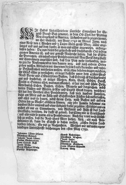 Wir Endes unterschriebene sämtliche Einwohner der Gegend Broad-Bay genannt, in dem Ost-Theil der Provintz Neu-Engelland in America, Urkunden und bezeugen heimit, we[l]cher Gestallt, wir Anno 1742 im Monat Juny, nach einer Reise von 5 Wochen und