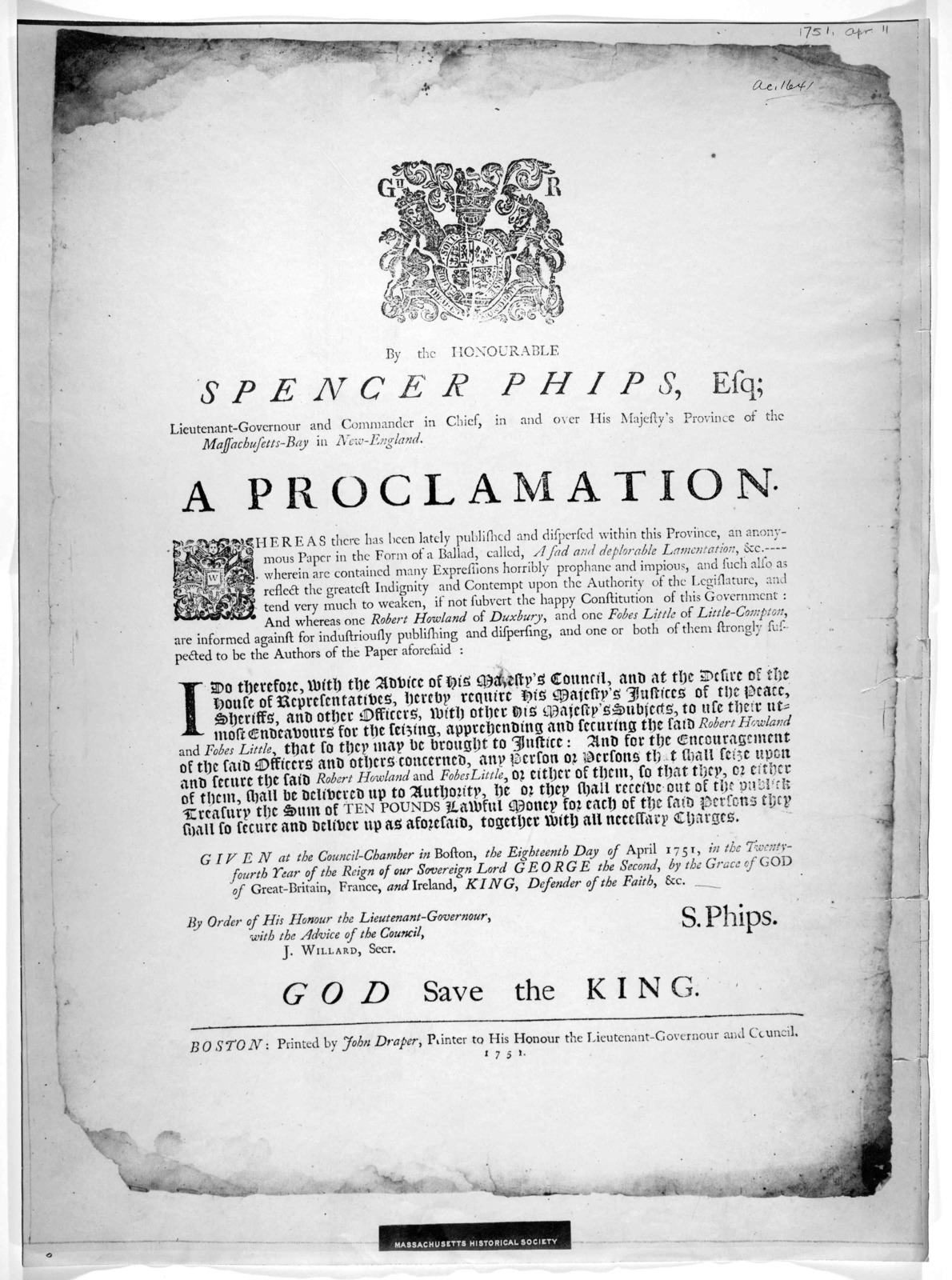 By the Honourable Spencer Phips, Esq; Lieutenant-Governour and Commander in chief, in and over His Majesty's Province of the Massachusetts-Bay in New-England. A proclamation [Offering a reward for the apprehension of Robert Howland and Fobes Lit
