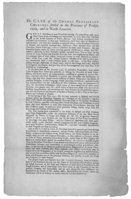 The case of the German Protestant Churches settled in the Province of Pensylvania, and in North America. [Philadelphia: Printed by B. Franklin and D. Hall, 1753].