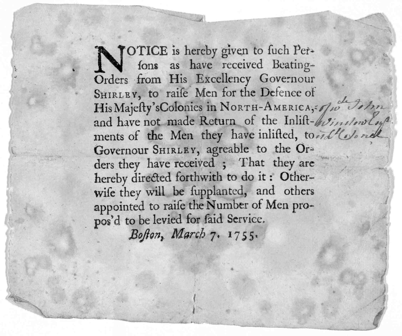 Notice is hereby given to such persons as have received beating orders from His Excellency Governour Shirley, to raise men for the defence of His Majesty's colonies in North America, and have not made return of the inlistments of the men they ha