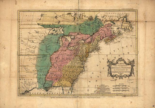Carte des possessions angloises & françoises du continent de l'Amérique septentrionale,