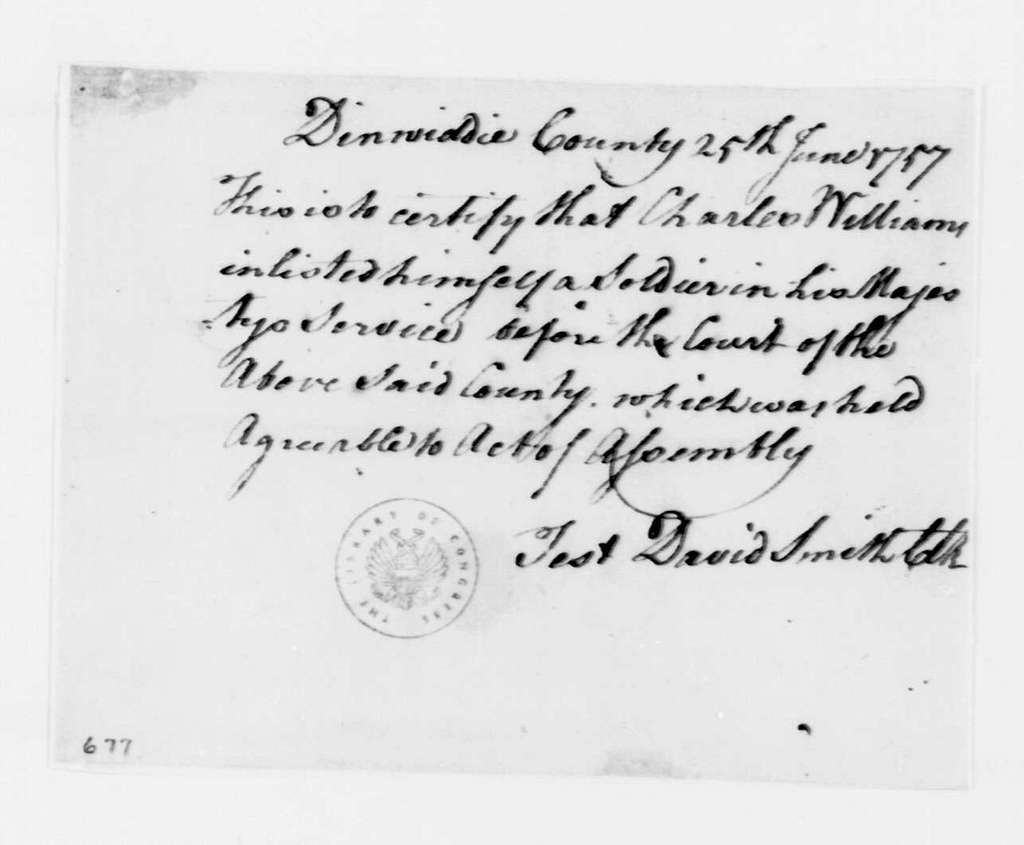 George Washington Papers, Series 4, General Correspondence: David Smith to Charles Williams, June 25, 1757, Enlistment Certificate