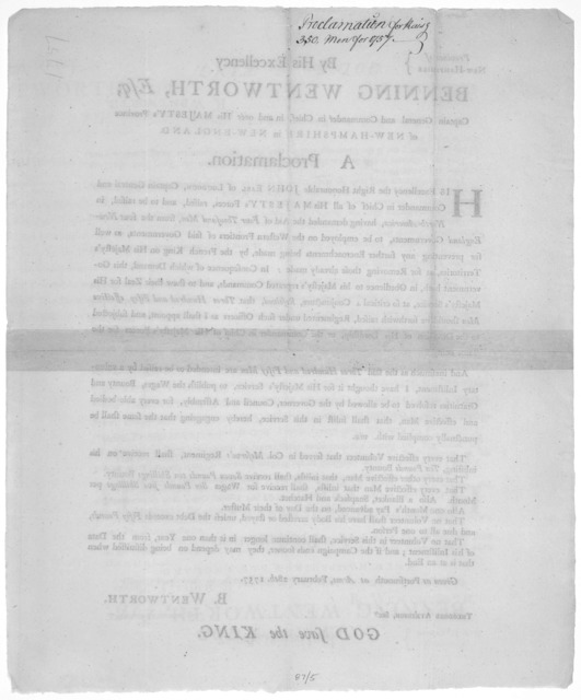 Province of New Hampshire. By His Excellency Benning Wentworth, Esq; Captain General and Commander in Chief, in and over His Majesty's province of New-Hampshire in New England. A proclamation [For raising 350 men and for His Majesty's service an